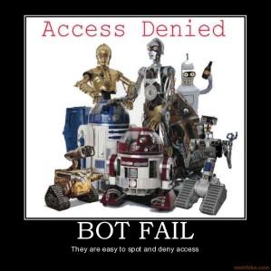 bot-fail-bad-bots-robots-banned-blocked-demotivational-poster-1248576390