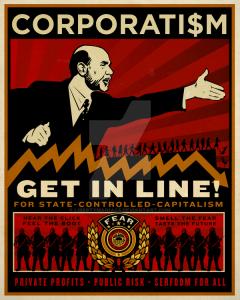 corporatism_by_libertymaniacs-d3iwft5